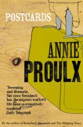 Annie Proulx: Postcards