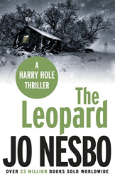 Jo Nesbo: The Leopard: Harry Hole 8