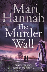 Mari Hannah: The Murder Wall