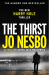 Jo Nesbo: The Thirst: Harry Hole 11