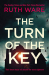 Ruth Ware: The Turn of the Key