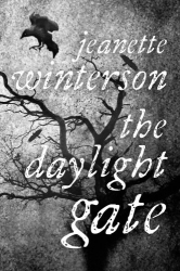 Jeanette Winterson: The Daylight Gate