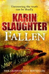 Karin Slaughter: Fallen (Will Trent 5)
