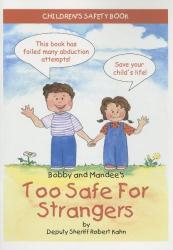 Robert Kahn: Too Safe for Strangers