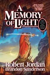 Robert Jordan: A Memory of Light (Wheel of Time)