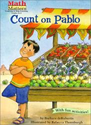 Barbara Derubertis: Count on Pablo (Math Matters Series) (Math Matters)