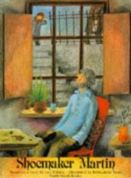 Leo Tolstoy: Shoemaker Martin