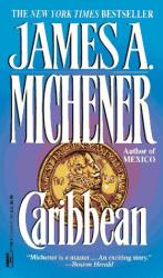James A. Michener: Caribbean