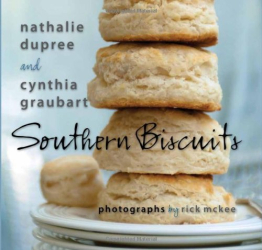 Nathalie Dupree: Southern Biscuits