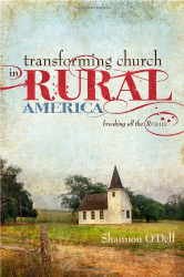 Shannon O'dell: Transforming Church in Rural America