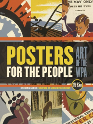 Ennis Carter: Posters for the People: The Art of the WPA