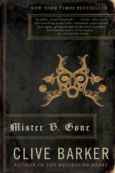 Clive Barker: Mister B. Gone