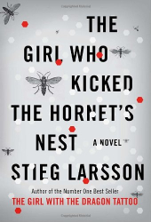 Stieg Larsson: The Girl Who Kicked the Hornet's Nest