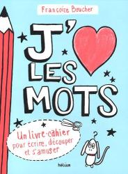Françoize Boucher: J'aime les mots