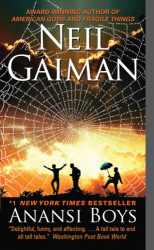 Neil Gaiman: Anansi Boys