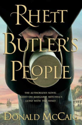 Donald McCaig: Rhett Butler's People