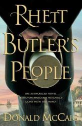 Donald McCaig: Rhett Butler's People