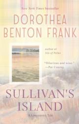Dorothea Benton Frank: Sullivan's Island