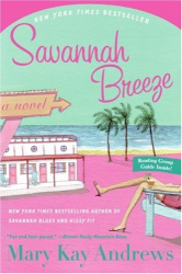 Mary Kay Andrews: Savannah Breeze