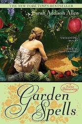 Sarah Addison Allen: Garden Spells