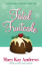 Mary Kay Andrews: Fatal Fruitcake: A Christmas Short Story
