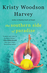 Kristy Woodson Harvey: The Southern Side of Paradise (3) (The Peachtree Bluff Series)