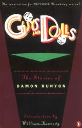 Damon Runyon: Guys and Dolls: The Stories of Damon Runyon