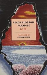 Ge Fei: Peach Blossom Paradise
