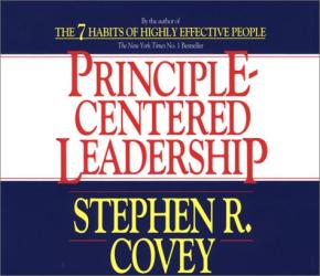 Stephen R. Covey: Principle-Centered Leadership