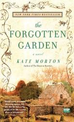 Kate Morton: The Forgotten Garden: A Novel