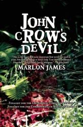 Marlon James: John Crow's Devil
