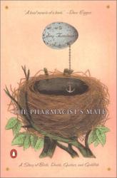 Amy Fusselman: The Pharmacist's Mate