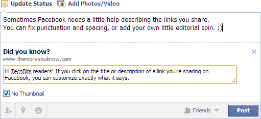 On Facebook you can click the title or description of a shared link to customize it
