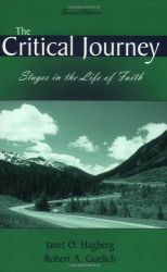 Janet O. Hagberg: The Critical Journey, Stages in the Life of Faith, Second Edition