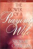 Stormie Omartian: The Power of a Praying Wife