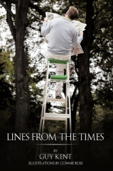 Guy Kent: Lines from the Times