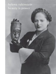 Mason Klein: Helena Rubinstein: Beauty Is Power (Jewish Museum)