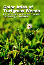 : Color Atlas of Turfgrass Weeds
