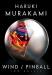 Haruki Murakami: Wind/Pinball