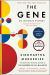 Siddhartha Mukherjee: The Gene: An Intimate History