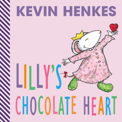 Kevin Henkes: Lilly's Chocolate Heart