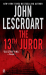 John Lescroart: The 13th Juror (Dismas Hardy, Book 4)