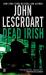 John Lescroart: Dead Irish (Dismas Hardy)