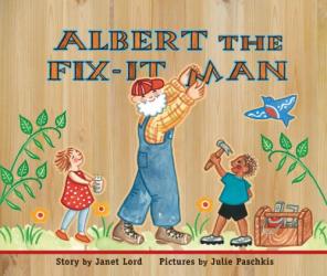 Janet Lord: Albert the Fix-it Man