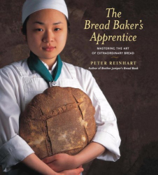 Peter Reinhart: The Bread Baker's Apprentice
