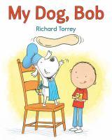 My dog bob
