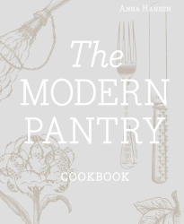 Anna Hansen: The Modern Pantry