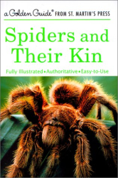 Herbert W. Levi: Spiders and Their Kin (A Golden Guide from St. Martin's Press)