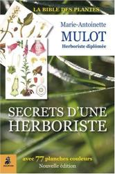 Marie-Antoinette Mulot: Secrets d'une herboriste