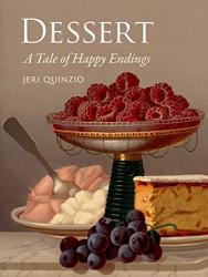 Jeri Quinzio: Dessert: A Tale of Happy Endings